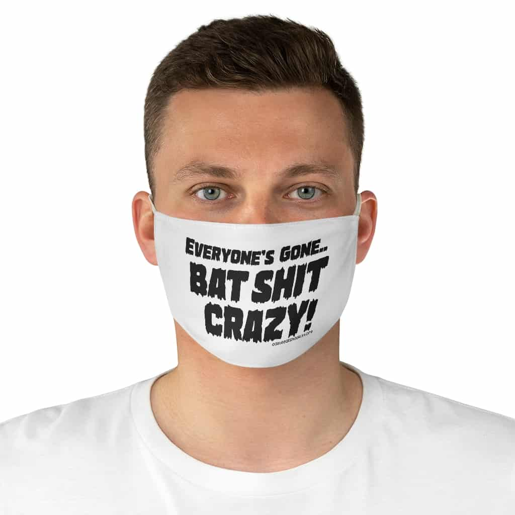 """Bat Shit Crazy"" Fabric Face Mask"